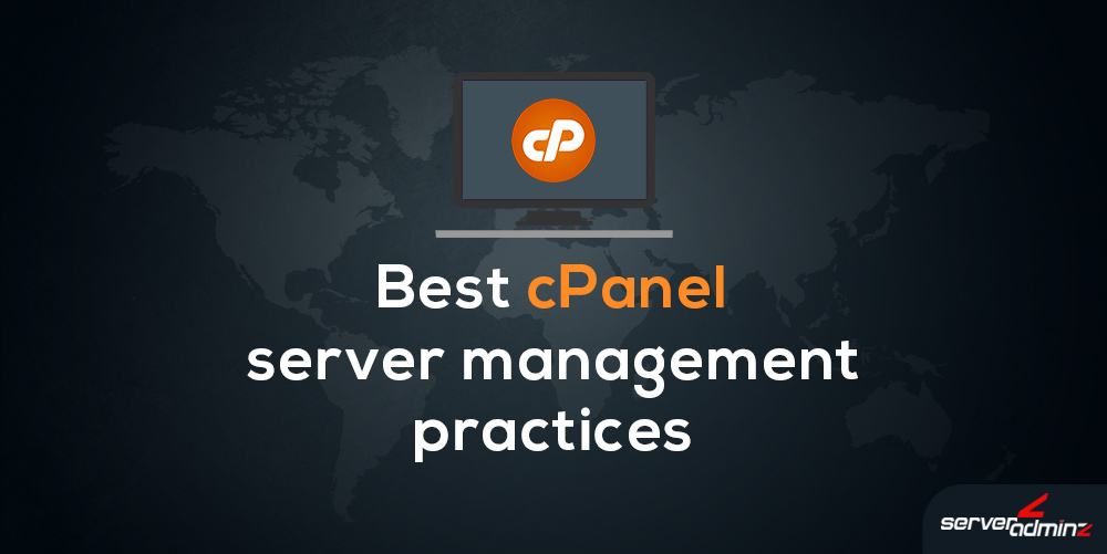best cpanel server management practices