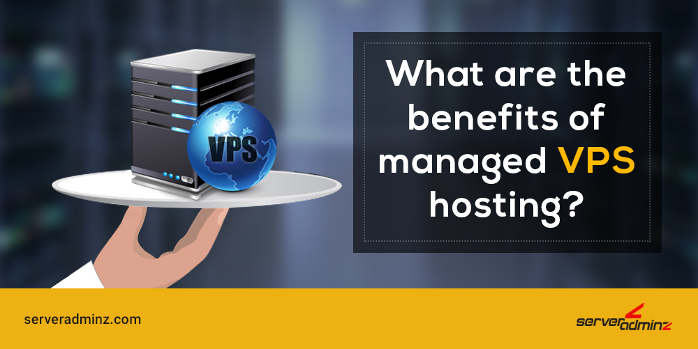 benefits-of-managed-vps-hosting