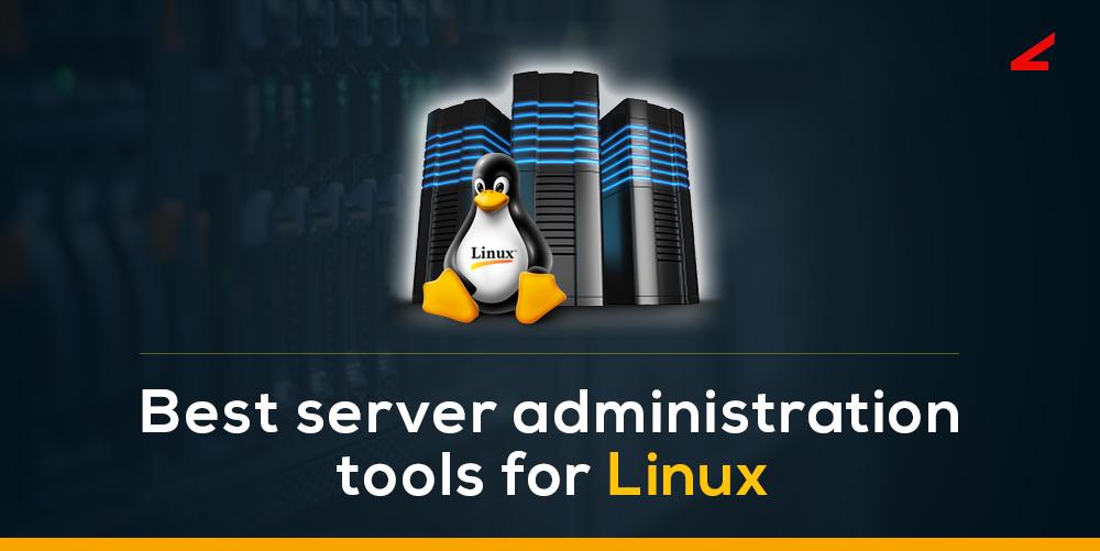 server administration tools