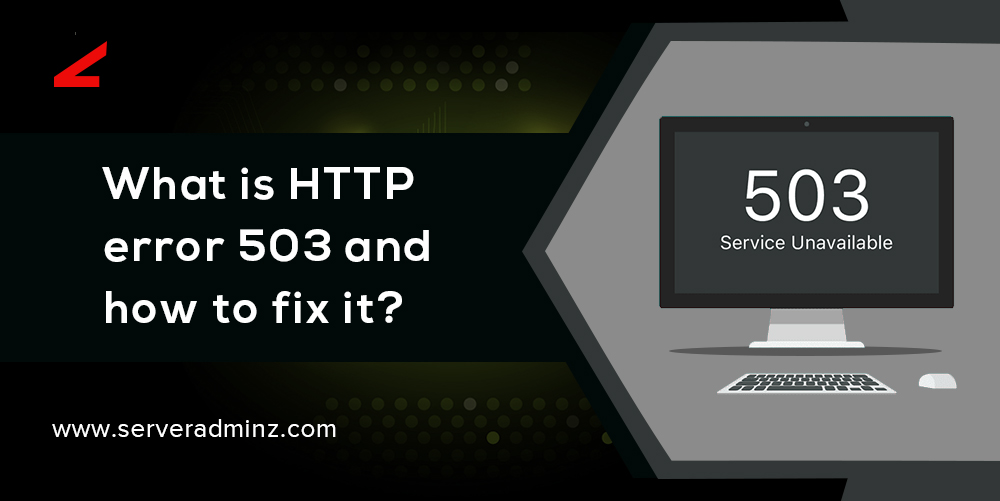 http error 503 and how to fix it