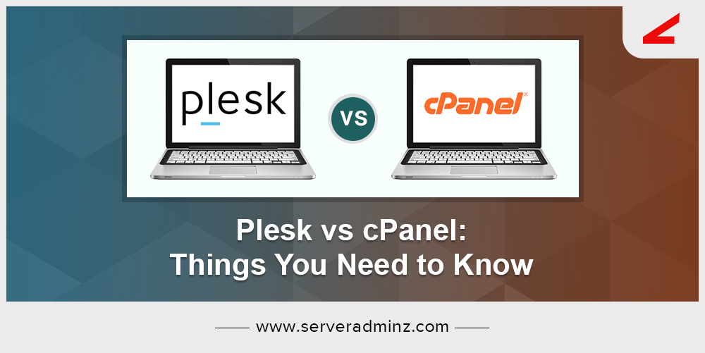 Plesk vs cPanel Things You Need to Know