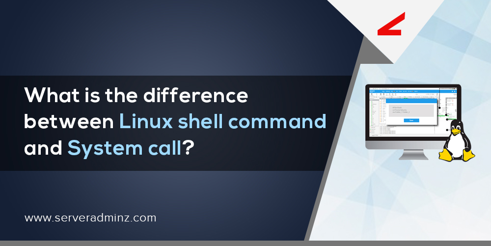 Difference between Linux shell command and System call
