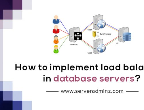 How To Implement Load Balancing In Database Servers?