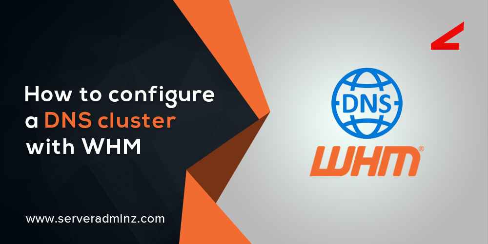 How to configure a DNS cluster with WHM