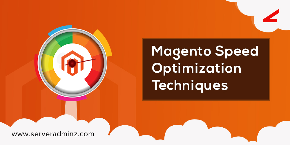 Magento Speed Optimization Techniques