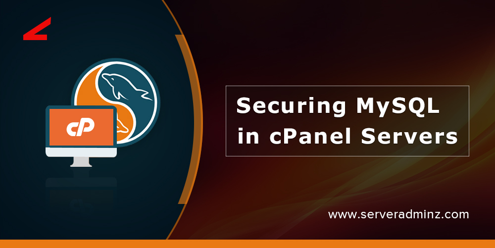 Securing MySQL in cPanel Servers