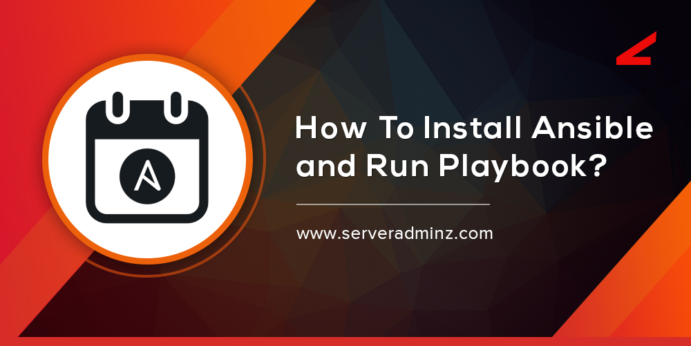 Installing Ansible and Run Playbook