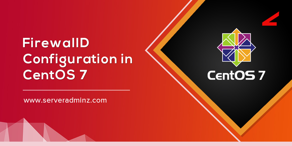 FirewallD configuration in CentOS 7
