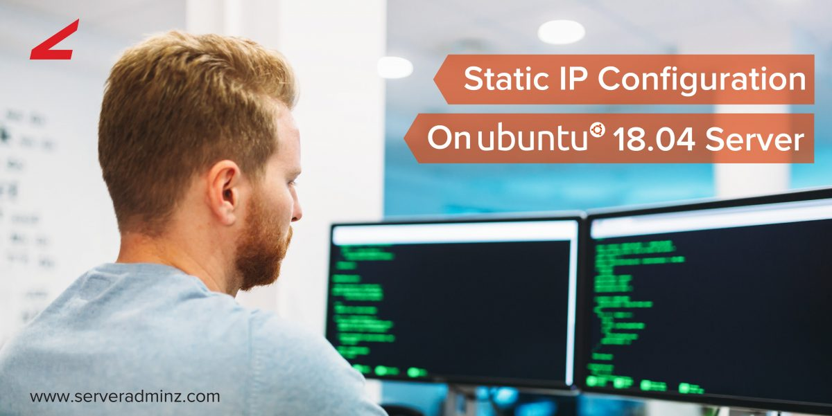 Static IP Configuration On Ubuntu 18.04 Server