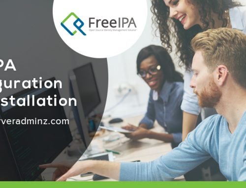 What is FreeIPA and how to install and configure FreeIPA?