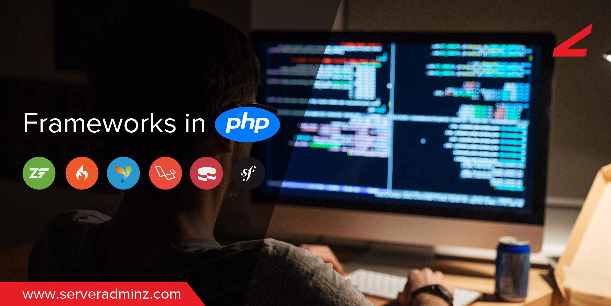 Frameworks in PHP