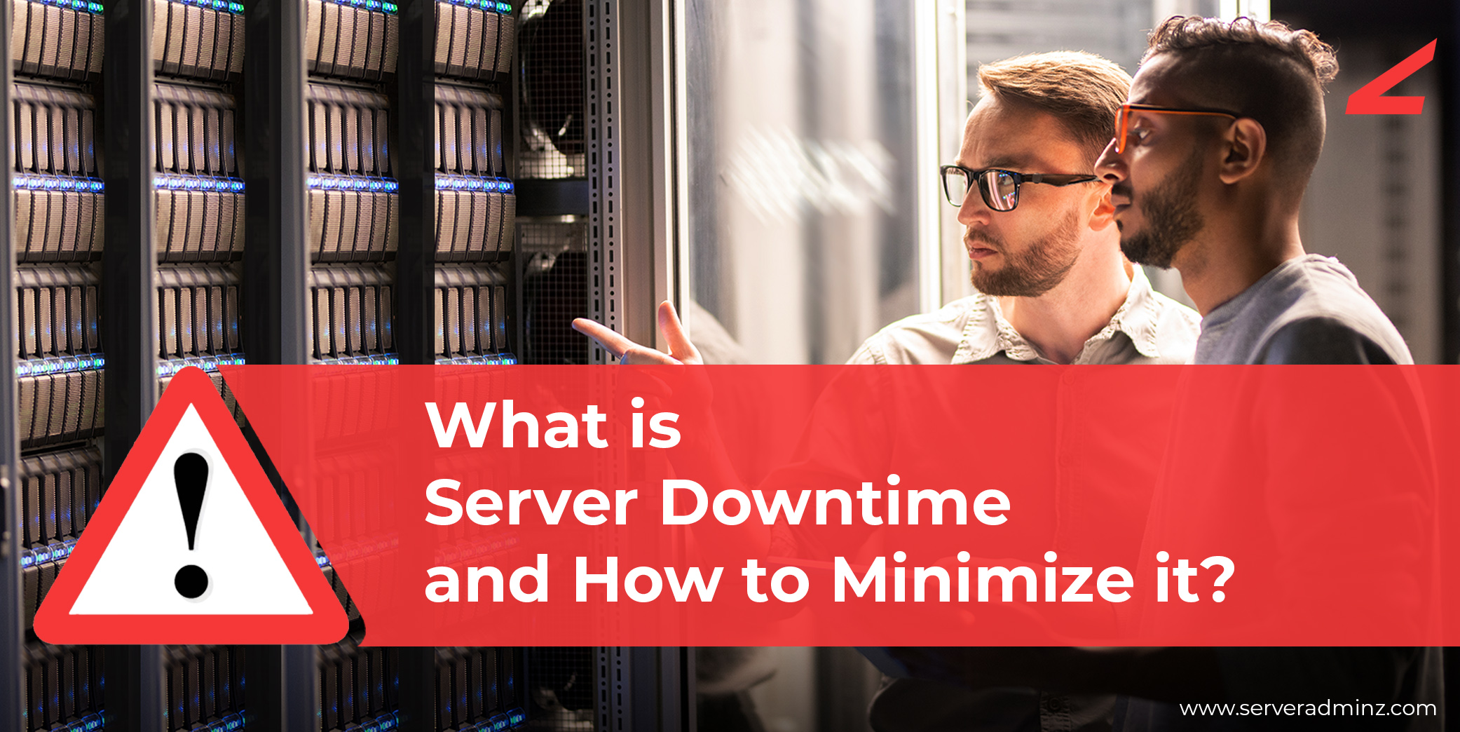 Minimize Server Downtime