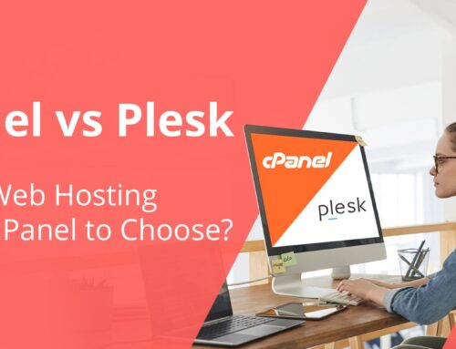 cPanel vs Plesk:  Which Web Hosting Control Panel to Choose?