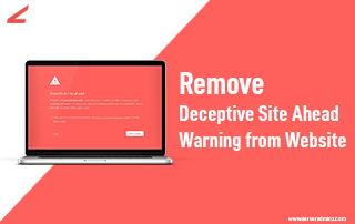 Remove Deceptive Site Ahead Warning