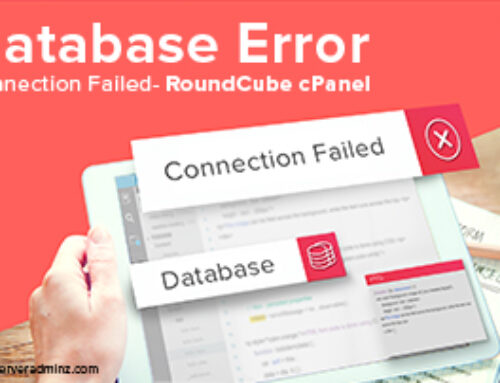 [Solved] Database Error Connection Failed- RoundCube cPanel